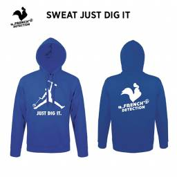 Sweat à Capuche JUST DIG IT - FRENCH DETECTION